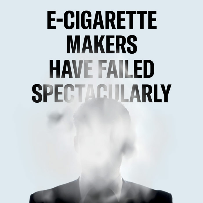 a business man's face blurred out by smoke and the words e-cigarette makers have failed spectacularly